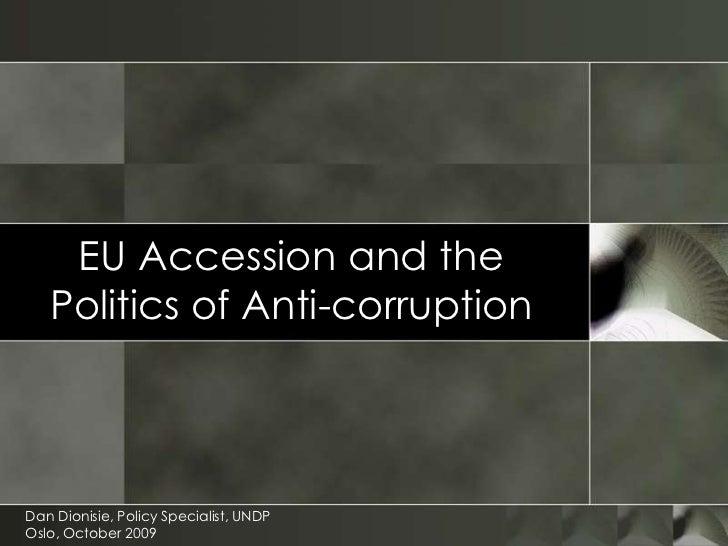 EU accession and the politics of anti corruption (UNDP presentation)