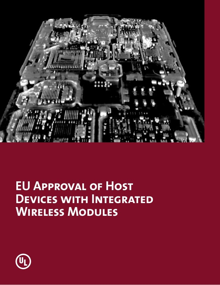 Eu approval of host devices with integrated wireless modules v5
