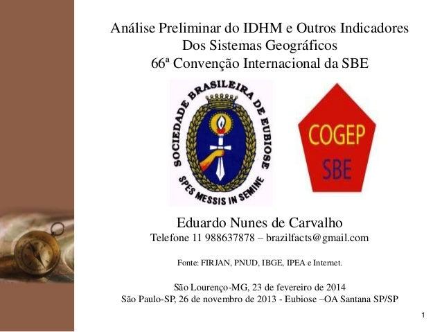 kpmg  Análise Preliminar do IDHM e Outros Indicadores Dos Sistemas Geográficos 66ª Convenção Internacional da SBE  Eduardo...