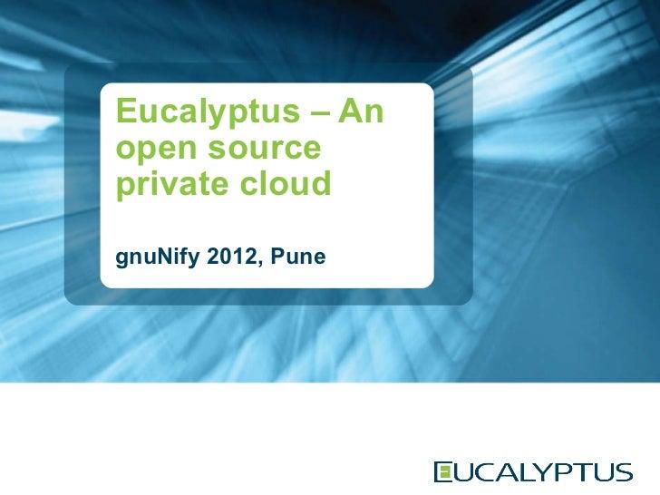 Eucalyptus gnuNify 2012