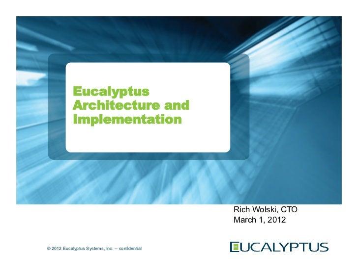 2nd Eucalyptus Bay Area Meet Up with Rich Wolski