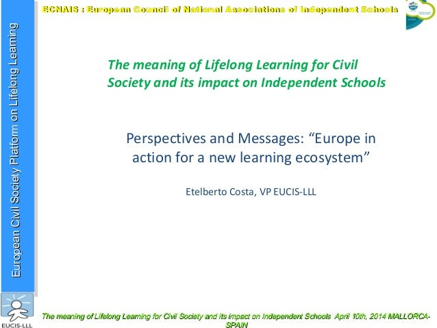 EuropeanCivilSocietyPlatformonLifelongLearningEuropeanCivilSocietyPlatformonLifelongLearning ECNAIS : European Council of ...