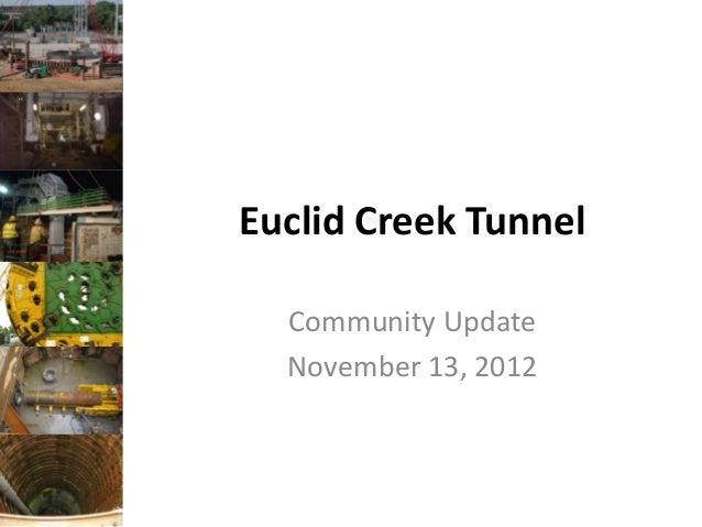 Euclid Creek Tunnel  Community Update  November 13, 2012                      #neorsdECT
