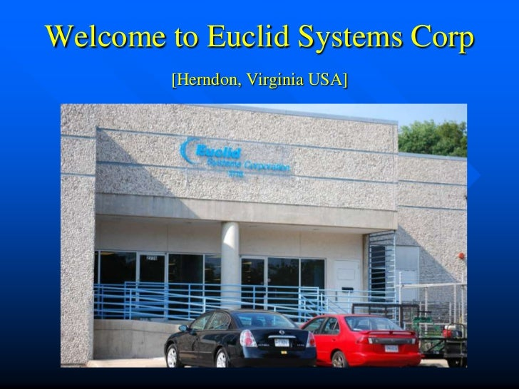 Welcome to Euclid Systems Corp        [Herndon, Virginia USA]