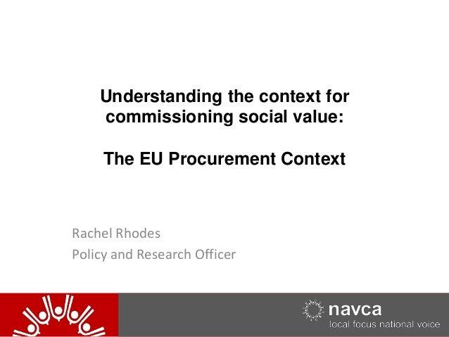Eu commissioning context - Rachel Rhodes, NAVCA