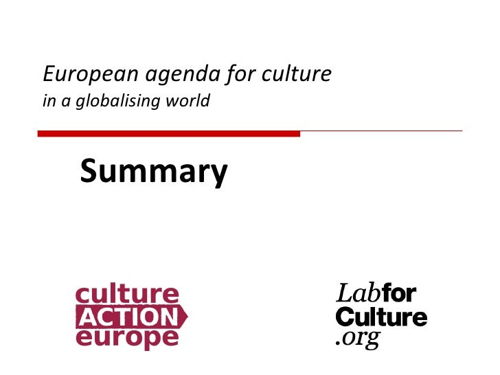 European agenda for culture in a globalising world Summary