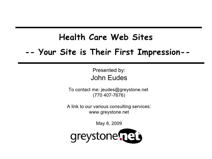 """Your Web Site is Their First Impression"""