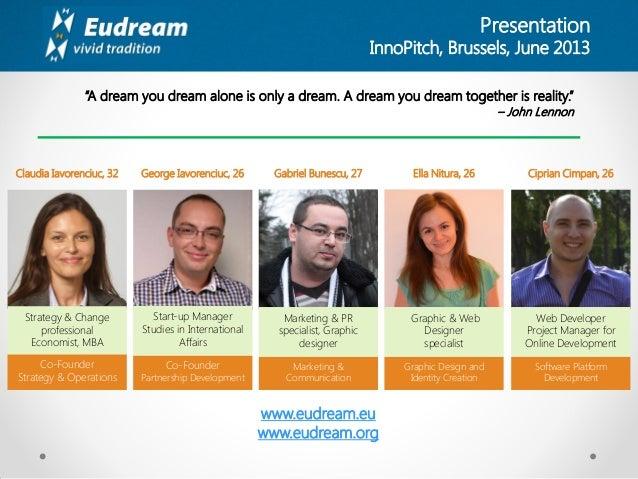 EUdream Presentation InnoPitch 2013