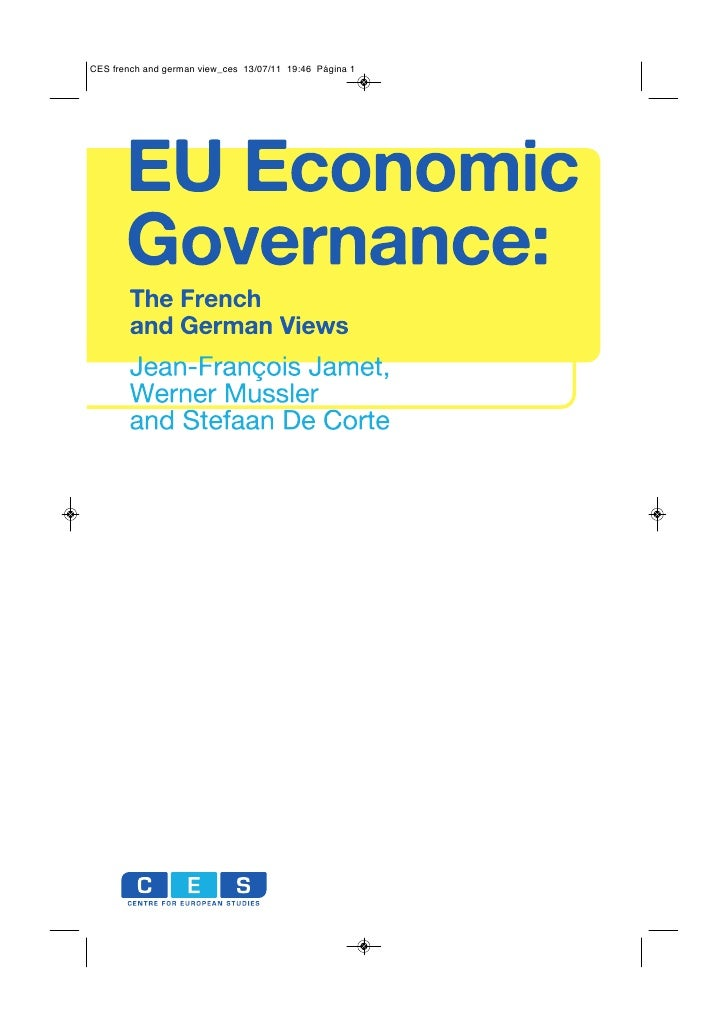 EU Economic Governance: The French and German Views