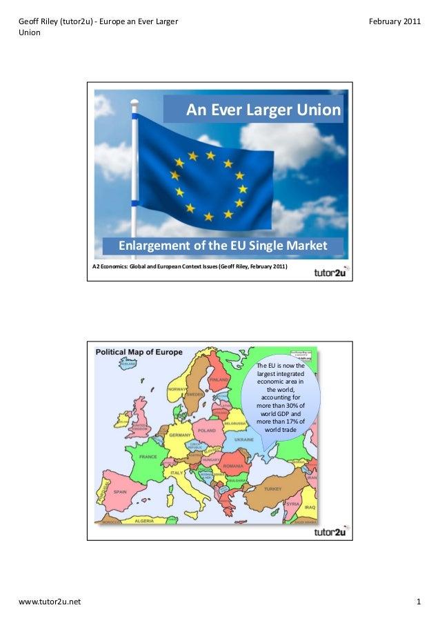 GeoffRiley(tutor2u)‐ EuropeanEverLarger                                                           February2011Unio...