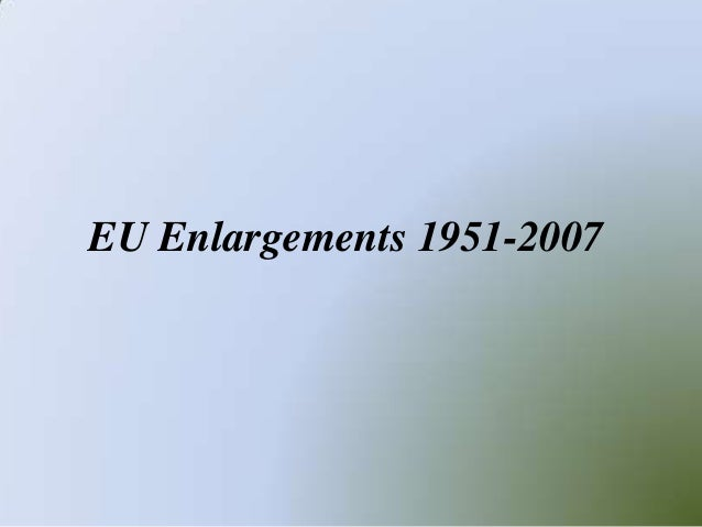 EU Enlargements 1951-2007