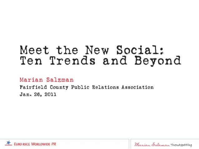Meet the New Social: Ten Trends and Beyond