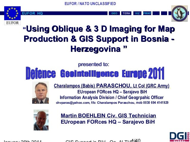 """Using Oblique & 3 D Imaging for Map Production & GIS Support in Bosnia - Herzegovina """