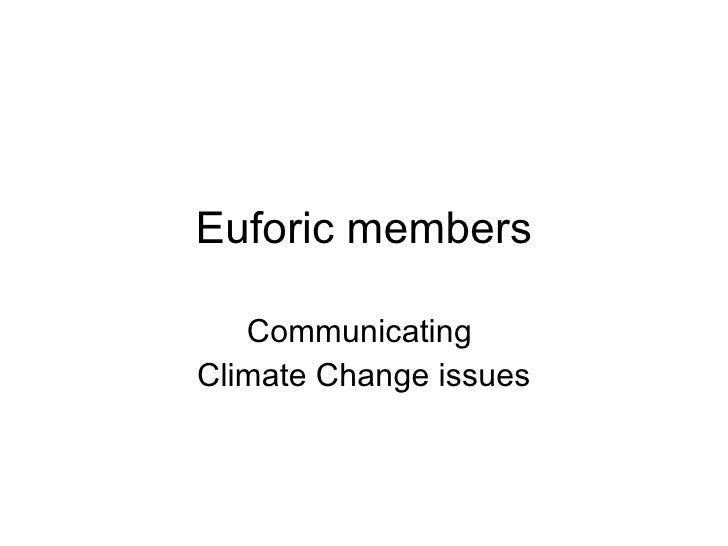 Euforic members Communicating  Climate Change issues