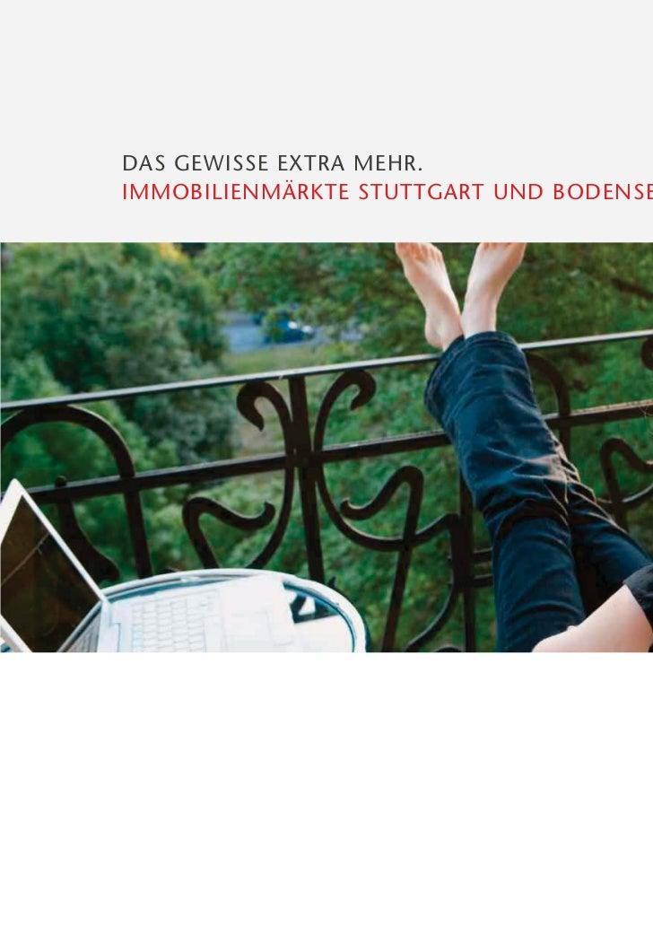 DAS GEWISSE EXTRA MEHR.IMMOBILIENMÄRKTE STUTTGART UND BODENSEE 2011.