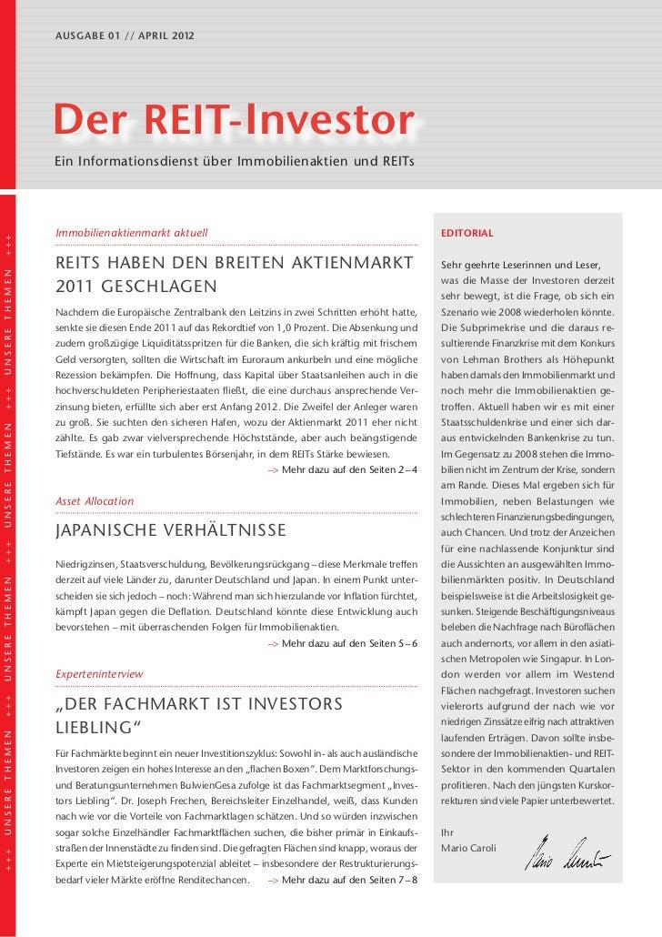 Ausgabe 01 // april 2012                Der REIT-Investor                Ein Informationsdienst über Immobilienaktien und ...