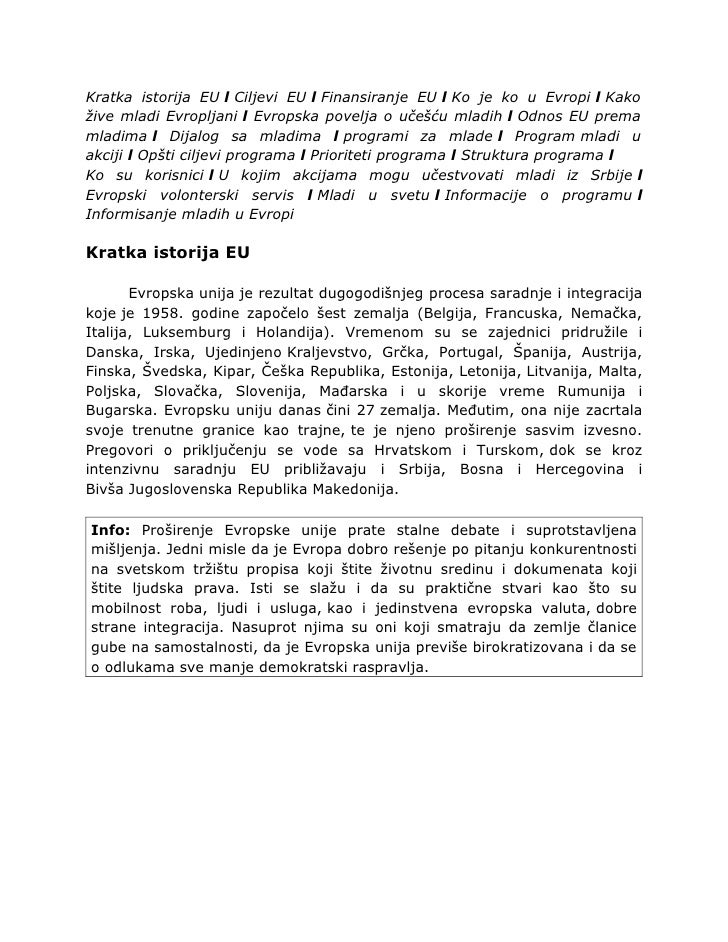 Kratka istorija EU l Ciljevi EU l Finansiranje EU l Ko je ko u Evropi l Kako žive mladi Evropljani l Evropska povelja o uč...