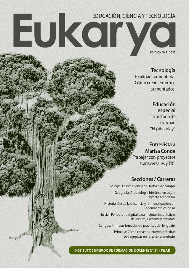 Educación, Ciencia y Tecnología                                                  EDICIÓN Nº 1   2012                      ...