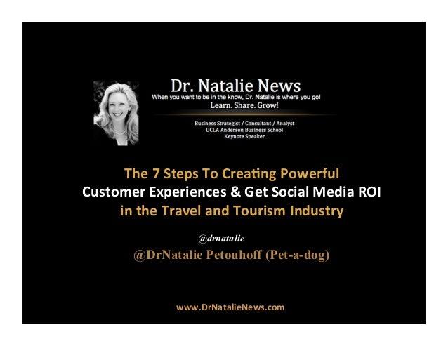 7 Steps To Travel Industry Social Media Mastery by @DrNatalie #DrNatalie