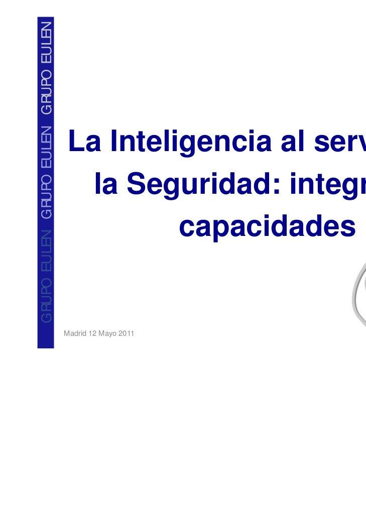 La Inteligencia al servicio de la Seguridad: integrando capacidades