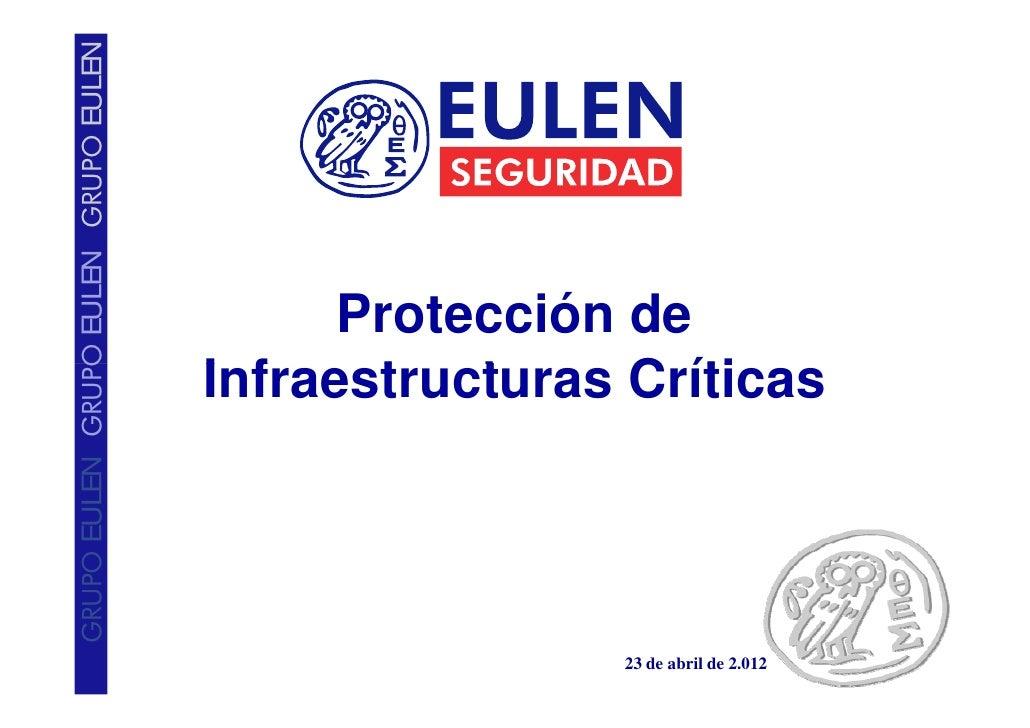 Eulen Seguridad  -  Protección de Infraestructuras Críticas