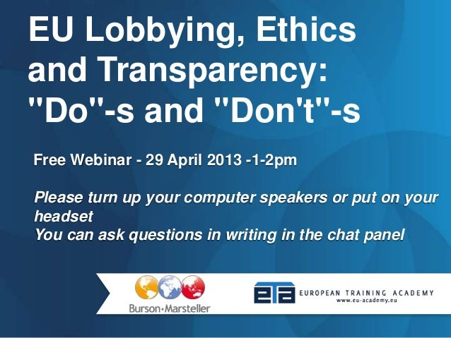 "EU Lobbying, Ethics and Transparency: ""Do""-s and ""Don't""-s"