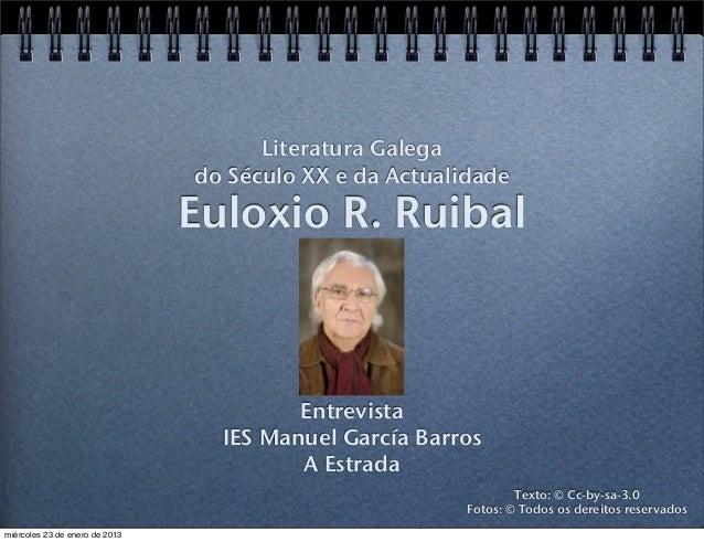 Literatura Galega                                do Século XX e da Actualidade                                Euloxio R. R...