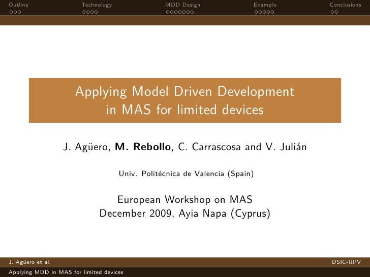 Outline                 Technology               MDD Design              Example   Conclusions                           A...