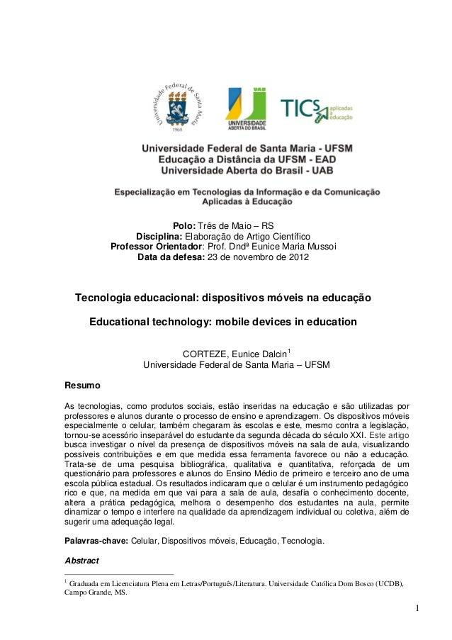 1Polo: Três de Maio – RSDisciplina: Elaboração de Artigo CientíficoProfessor Orientador: Prof. Dndª Eunice Maria MussoiDat...
