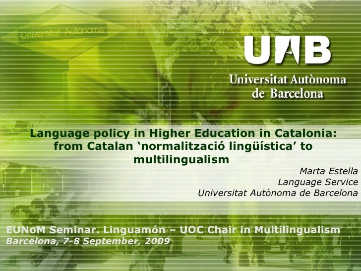 Language Policy in Higher Education in Catalonia