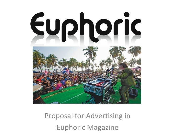 Proposal for Advertising in   Euphoric Magazine