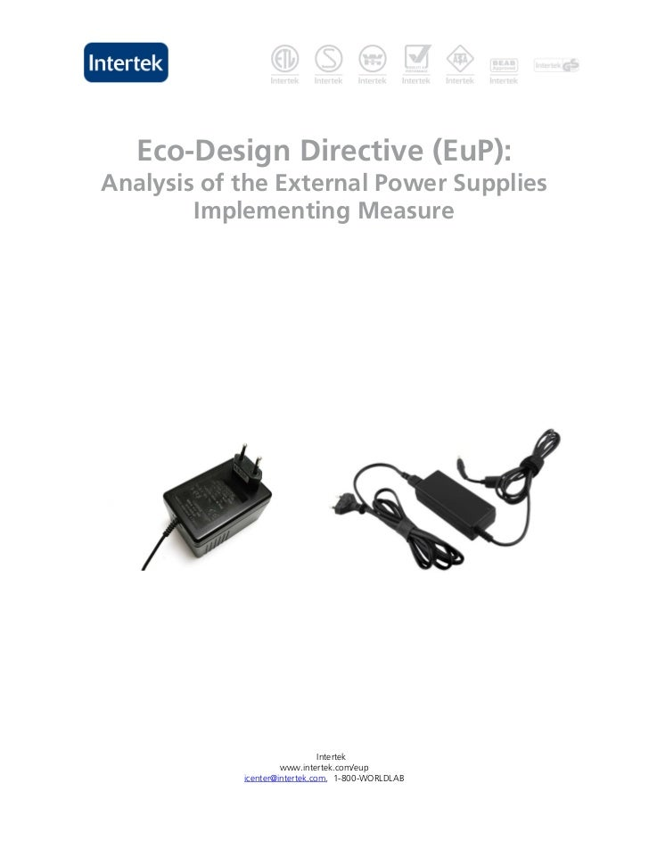 Eco-Design Directive (EuP):Analysis of the External Power Supplies        Implementing Measure                            ...