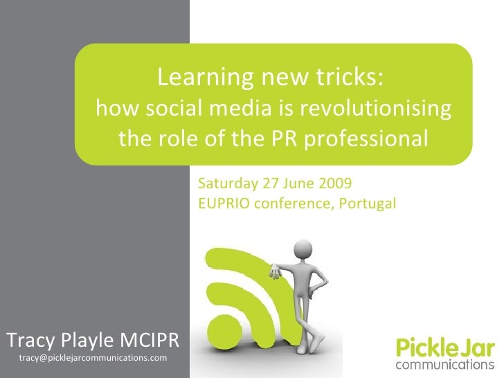 Learning new tricks: how social media is revolutionising the role of the PR professional