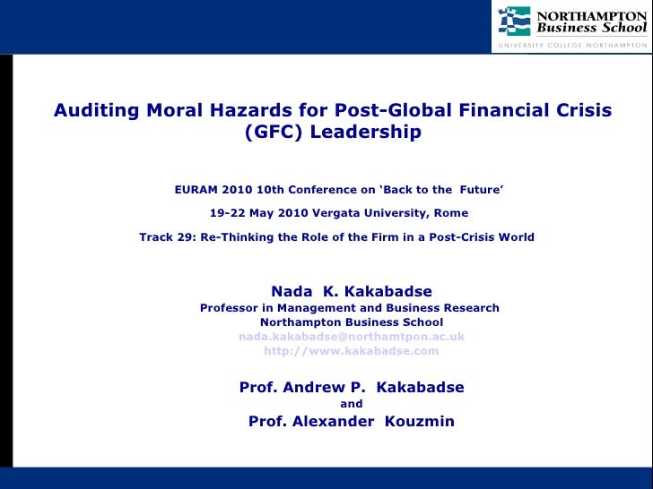 Auditing Moral Hazards for Post-Global Financial Crisis (GFC) Leadership