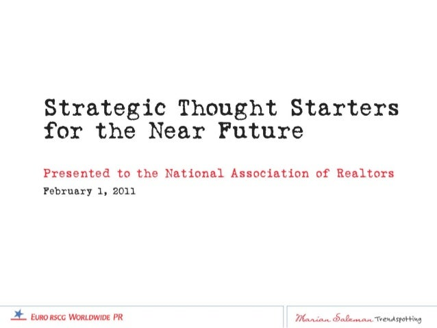 Strategic Thought Starters for the Near Future