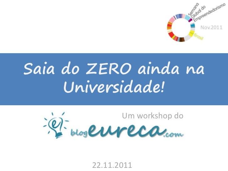 Workshop de Empreendedorismo Eureca!