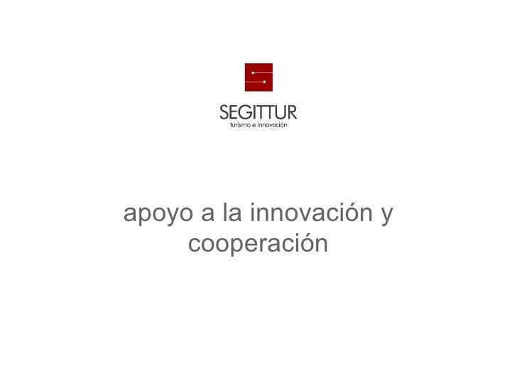 Turismo2020          apoyo a la innovación y               cooperación
