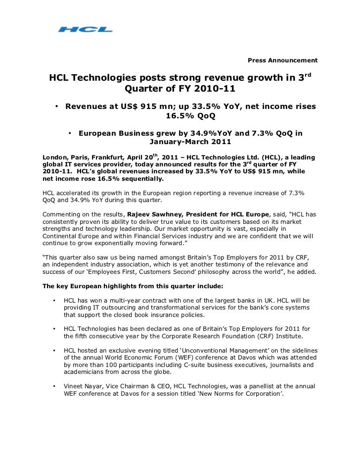 Press Announcement  HCL Technologies posts strong revenue growth in 3rd                Quarter of FY 2010-11    • Revenues...
