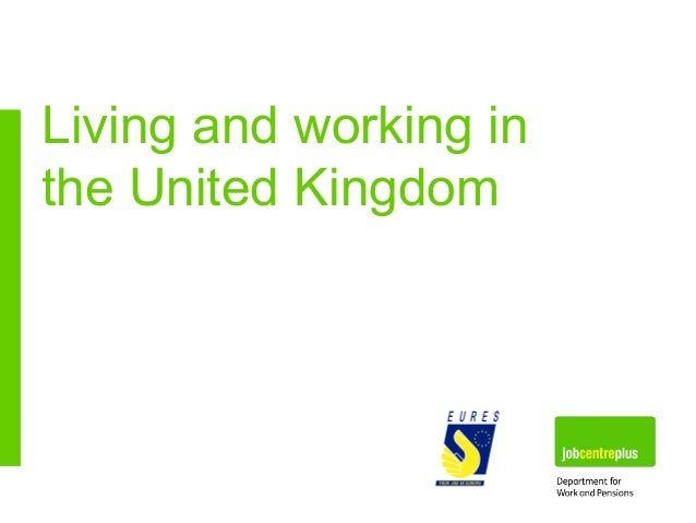 Living and working in the United Kingdom