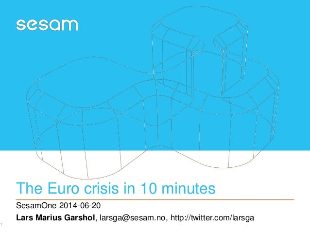 The Euro crisis in 10 minutes