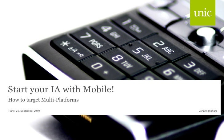 Euro IA 2010: Start your IA with Mobile!