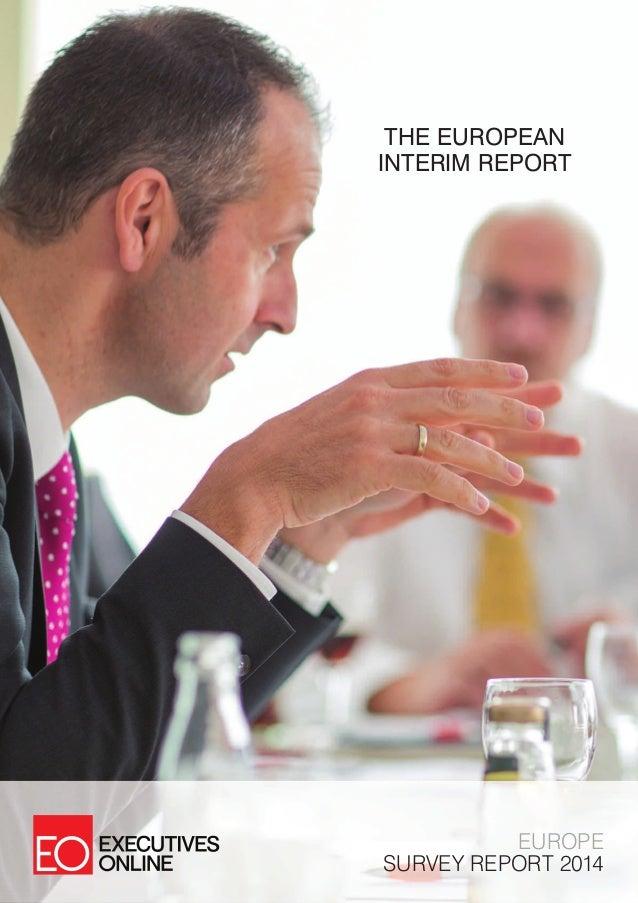 THE EUROPEAN INTERIM REPORT  EUROPE SURVEY REPORT 2014