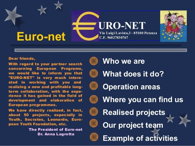 URO-NET   Euro-net                                       Via Luigi Lavista,3 - 85100 Potenza                              ...