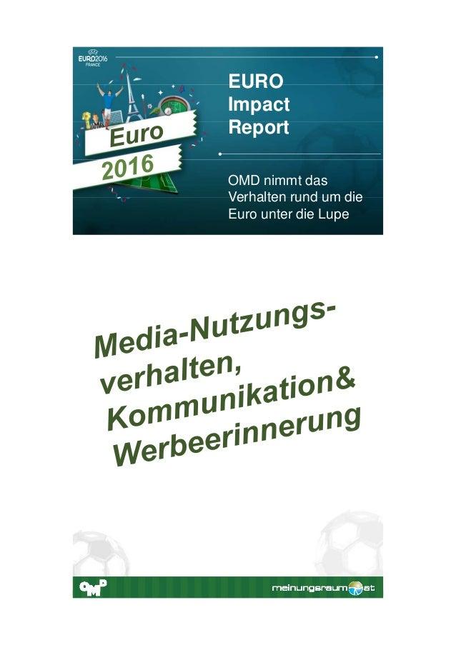 OMD nimmt das Verhalten rund um die Euro unter die Lupe EURO Impact Report