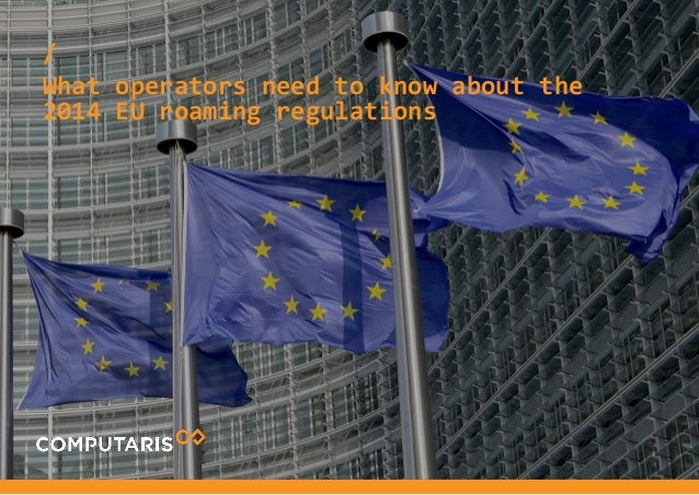 All You Need To Know About  2014 EU Roaming Regulation