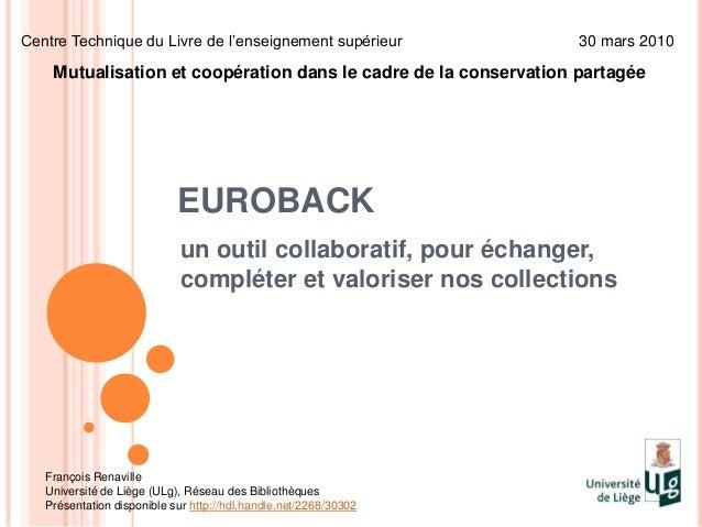 EUROBACKun outil collaboratif, pour échanger,compléter et valoriser nos collectionsCentre Technique du Livre de l'enseigne...