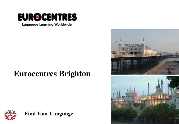 Eurocentres Brighton  Find Your Language