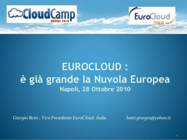 EuroCloud : è gia grande la nuvola europea