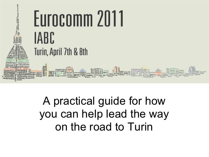 EuroComm Countdown A practical guide for how you can help lead the way on the road to Turin