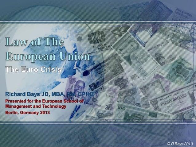 Euro Crisis - R Bays